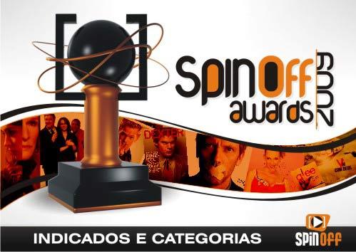 """imagem spinoff awards - [Spin-Off Awards 2009] Conheça o nosso """"Juri Virtual"""" e a lista de indicados por categorias"""